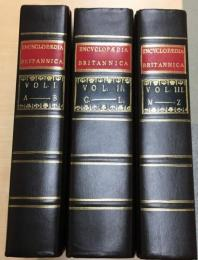 Encyclopaedia Britannica : or a Dictionary of Arts and Sciences, compiled upon a New Plan.