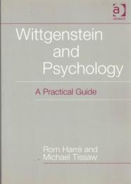 Wittgenstein and Psychology : A Practical Guide
