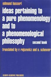 Ideas pertaining to a pure phenomenology and to a phenomenological philosophy 2nd book