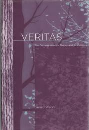 Veritas : The Correspondence Theory and its Critics