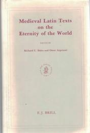 Medieval Latin Texts on the Eternity of the World