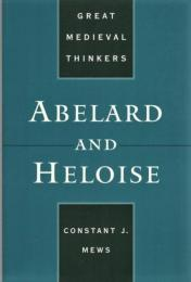Abelard and Heloise (Great Medieval Thinkers)