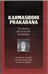 Karmasiddhi Prakaraṇa : The Treatise on Action by Vasubandhu