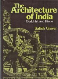 The Architecture of India : Buddhist and Hindu