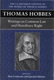 Thomas Hobbes : Writings on Common Law and Hereditary Right