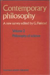 Contemporary Philosophy : A New Survey Vol.2 : Philosophy of Science