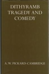 Dithyramb Tragedy and Comedy