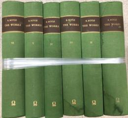 Robert Boyle : The Works in Six Vols.