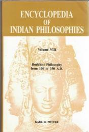 Encyclopedia of Indian Philosophy Vol.8 Buddhist Philosophy from 100 to 350 A.D.