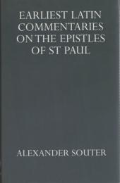 Earliest Latin Commentaries on the Epistles of St. Paul
