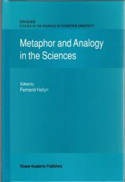 Metaphor and Analogy in the Sciences (Origins: Studies in the Sources of Scientific Creativity)