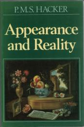 Appearance and Reality: A Philosophical Investigation into Perception and Perceptual Qualities
