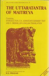 The Uttaratantra of Maitreya: Containing introduction E.H. Johnston's Sanskrit text and E. Obermiller's English translation