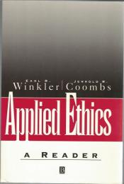 Applied Ethics :A Reader