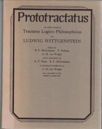 Prototractatus : An Early Version of Tractatus Logico-Philosophicus