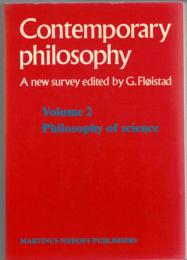 Contemporary Philosophy: A New Survey Vol. 2 :Philosophy of Science