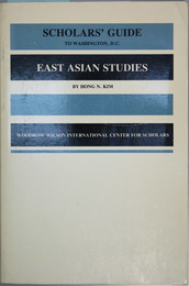 SCHOLARS'GUIDE TO WASHINGTON,D.C.FOR EAST ASIAN STUDIES