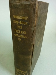Hand Book for Travellers in Ireland.