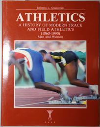 ATHLETICS A HISTORY OF MODERN TRACK AND FIELD ATHLETICS (1860-1990) Men and Women