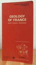 Geology of France: with twelve itineraries and a geological map at 1:2,500,000