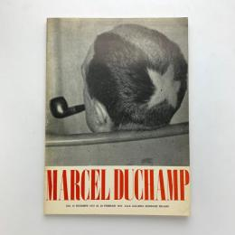 MARCEL DUCHAMP / 66 CREATIVE YEARS