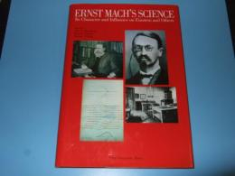 Ernst Mach's science : its character and influence on Einstein and others