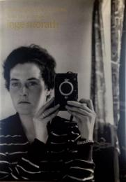 インゲ・モラス  マイ・ダイアリー  1950s-1990s  Photographs 1950s to 1990s from the journals of inge morath