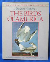 The Birds of America: The Original Water-Color Paintings