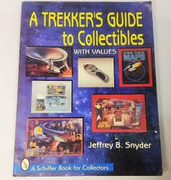A TREKKER'S GUIDE TO COLLECTIBLES
