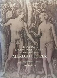 The Complete Engravings, Etchings and Drypoints of Albrecht Duerer