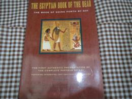 洋)エジプト死者の書 The Egyptian Book of the Dead /The Book of Going Forth by Day/The Complete Papyrus of Ani  Featuring Integrated Text and Full-Color Images