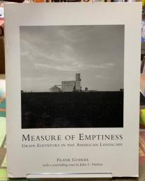 MEASURE OF EMPTINESS  GRAIN ELEVATORS IN THE AMERICAN LANDSCAPE