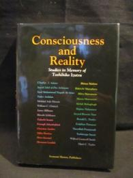 Consciousness and reality Studies in memory of Toshihiko Izutsu (井筒俊彦記念論文集)