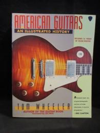 American Guitars: An Illustrated History ペーパーバック 洋書 英語