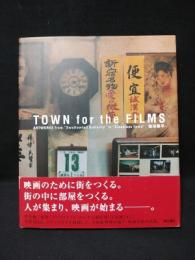 "TOWN for the FILMS ART WORKS from ""Swallowtail Butterfly"" to ""Sleepless Town"""