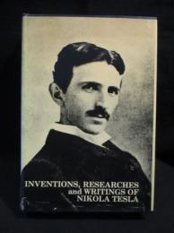 Inventions, Researches and Writings of Nikola Tesla ハードカバー 洋書英語