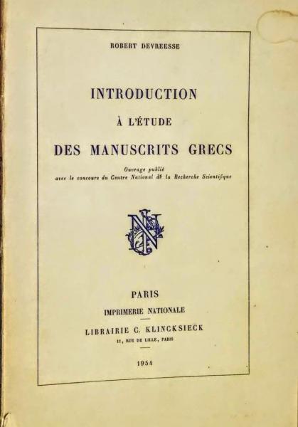 Introduction à l'étude des manuscrits grecs cover
