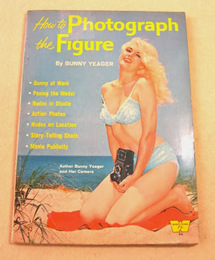 How to photograph the figure(英文洋書:バニー・イェーガーの写真技法書)