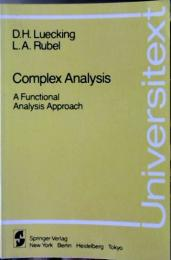 Complex analysis : a functional analysis approach