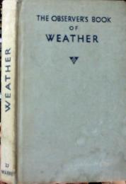 The observer's book of weather (Observer's pocket series)
