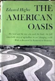 The American oasis : the land and its uses  (Borzoi books)