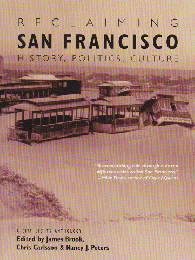 SAN FRANCISCO HISTORY, POLITICS, CULTURE