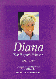 Diana  The People's Princess 1961-1997