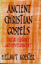 ANCIENT CHRISTIAN GOSPELS  THEIR HISTORY AND DEVELOPMENT 洋書