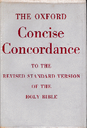The OXFORD Concuse Concordance To The Revised Standard Version Of The Holy Bible