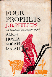 FOUR PROPHETS A Tradition into Modern English