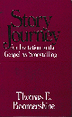 STORY JOURNEY An Invitation to the Gospel as Storytelling