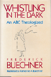 WHISTLING IN THE DARK An ABC Theologized 洋書