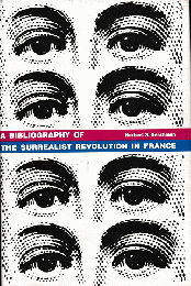A Bibliography of the Surrealist Revolution in France