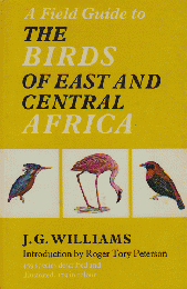 A Field Guide to THE BIRDS OF EAST AND CENTRAL AFRICA